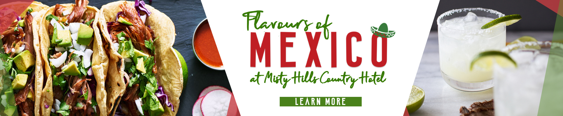 Misty Hills Flavours of Mexico